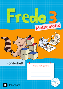 Fredo - Mathematik - Förderheft - 3. Schuljahr