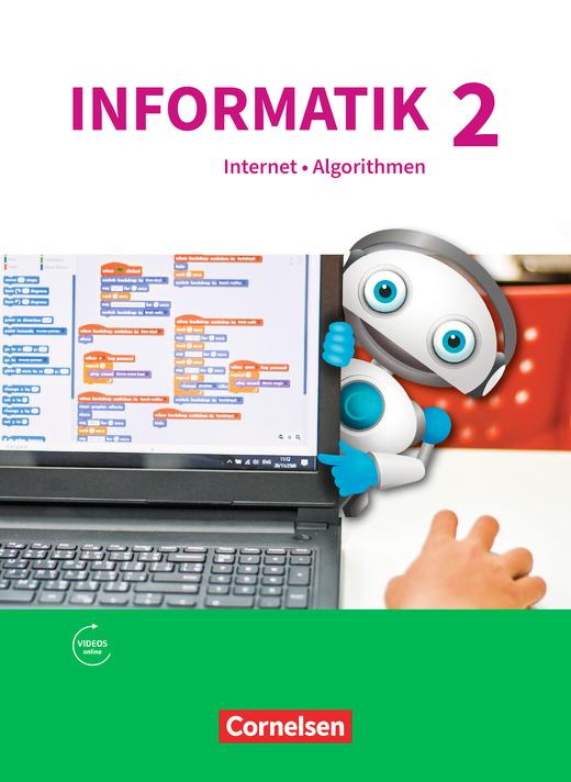 Informatik (Oldenbourg) - Natur und Technik: Internet und Algorithmen - Schülerbuch - Band 2