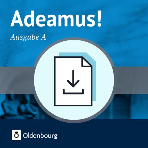 Adeamus! - Vorschläge zur Leistungsmessung (Lektionen 1-43) - Mit Lösungen und Erwartungshorizont - Download