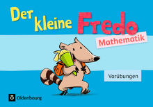 Fredo - Mathematik - Der kleine Fredo - Vorübungen - Übungsheft - Vorkurs