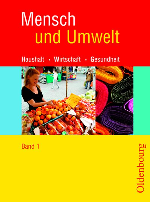 Mensch und Umwelt - Schülerbuch - Band 1: Standard 8 - 7./8. Schuljahr
