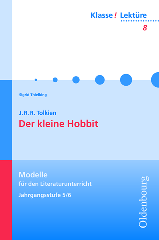 Klasse! Lektüre - Der kleine Hobbit - Band 8 - 5./6. Jahrgangsstufe
