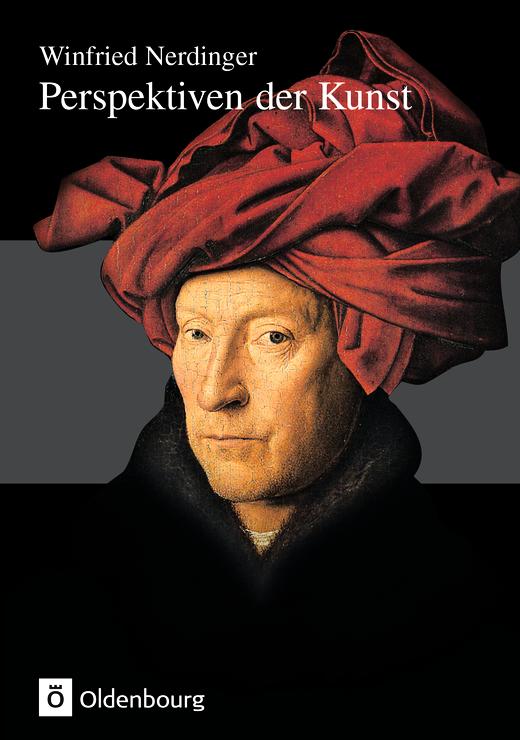 Perspektiven der Kunst - Von der Karolingerzeit bis zur Gegenwart - Lehrbuch