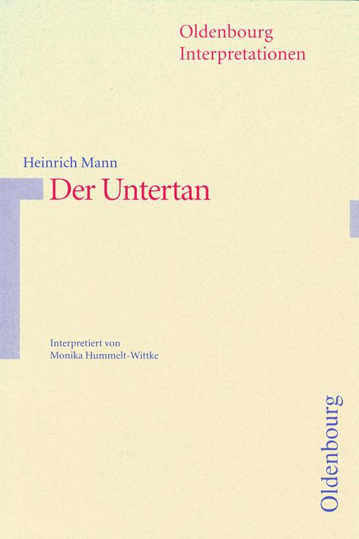 Oldenbourg Interpretationen - Der Untertan - Band 22