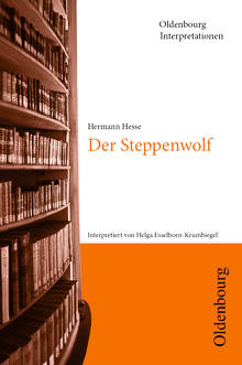 Oldenbourg Interpretationen - Der Steppenwolf - Band 17