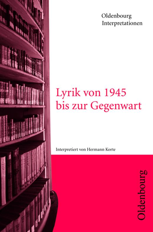 Oldenbourg Interpretationen - Lyrik von 1945 bis zur Gegenwart - Band 82