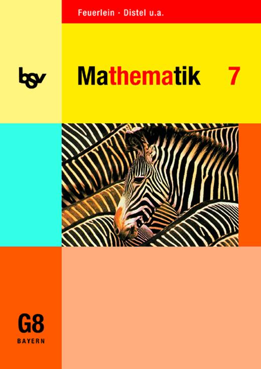 bsv Mathematik - Schülerbuch - 7. Jahrgangsstufe