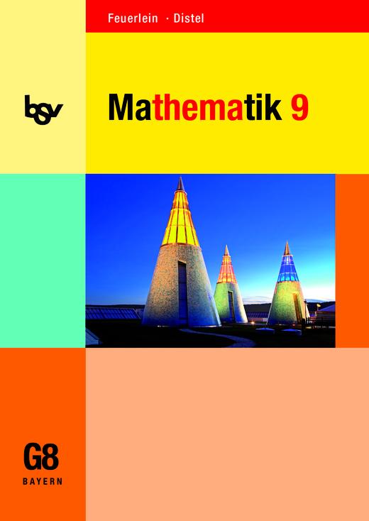 bsv Mathematik - Schülerbuch - 9. Jahrgangsstufe