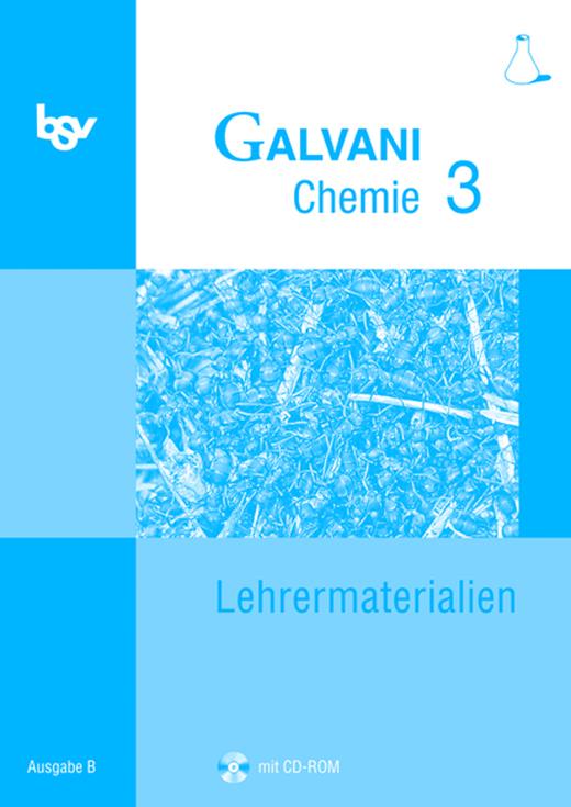 Galvani - Lehrermaterialien mit CD-ROM - Band 3: 10. Jahrgangsstufe