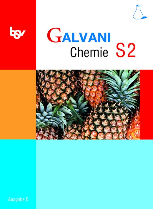 Galvani - Schülerbuch - Band S2: 10. Jahrgangsstufe