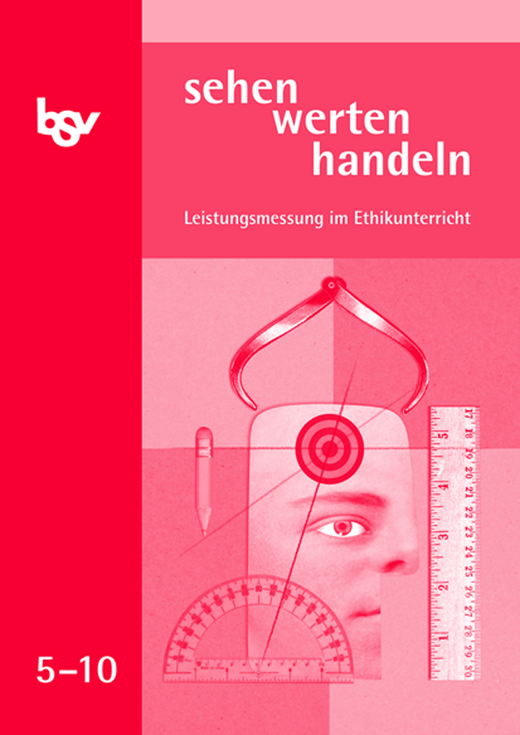 Sehen-werten-handeln - Leistungsmessung - 5.-10. Schuljahr
