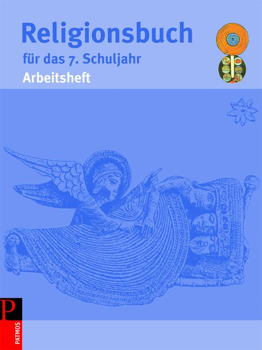 Religionsbuch (Patmos) - Arbeitsheft - 7. Schuljahr