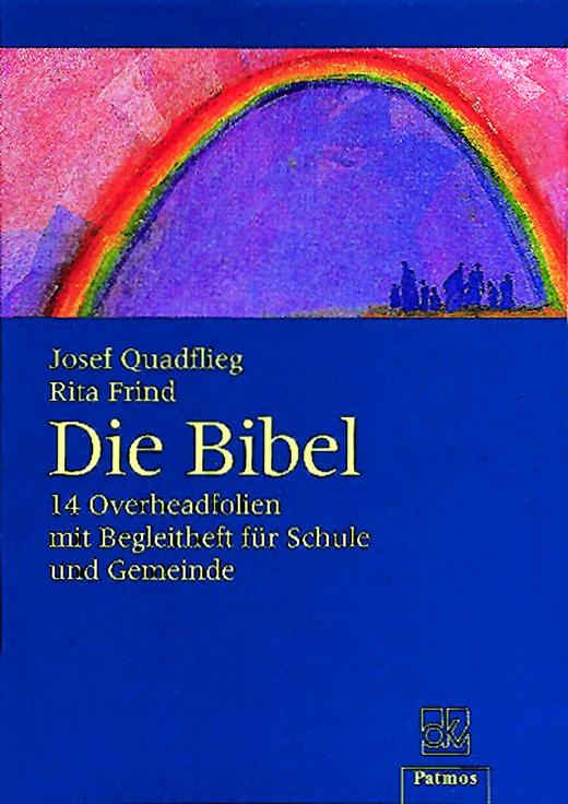 Die Bibel - 14 Overheadfolien mit Begleitheft für Schule und Gemeinde