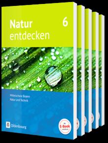 Natur entdecken - Neubearbeitung - Mittelschule Bayern 2017