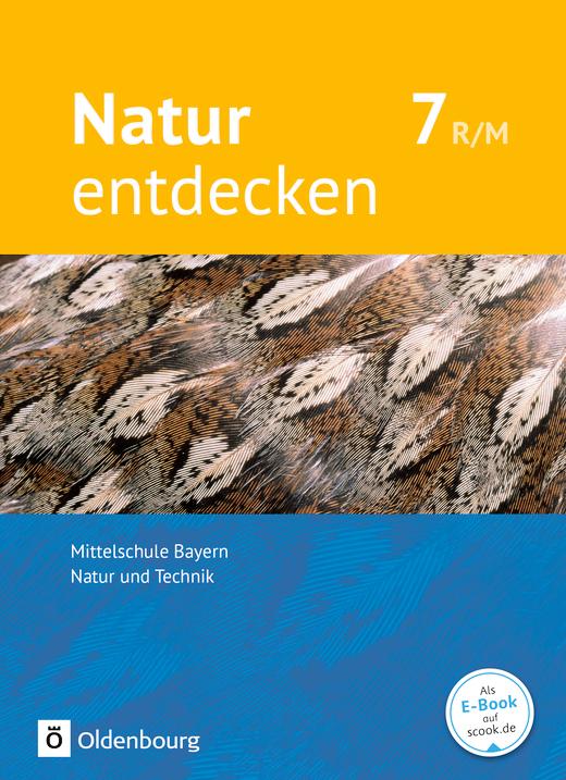 Natur entdecken - Neubearbeitung - Schülerbuch - 7. Jahrgangsstufe