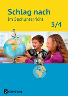 Schlag nach im Sachunterricht - Schülerbuch - 3./4. Schuljahr