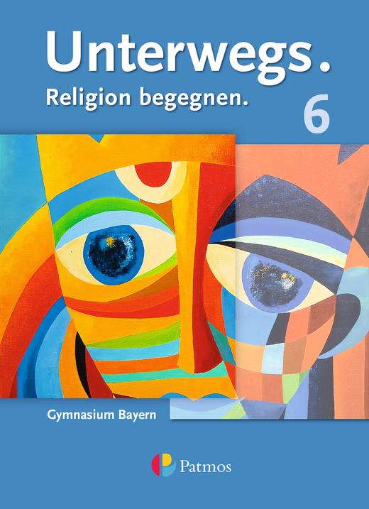 Unterwegs - Schülerbuch - 6. Jahrgangsstufe