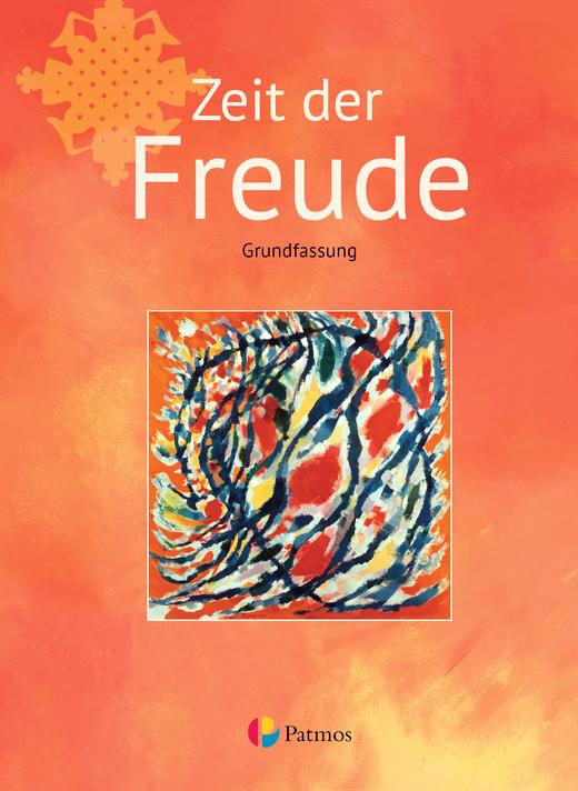 Religion Sekundarstufe I - Zeit der Freude - Schülerbuch - Band 1