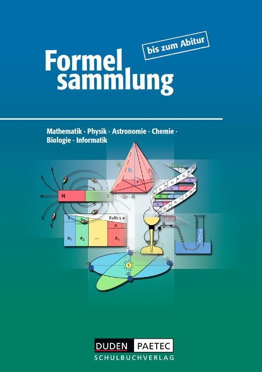 Formelsammlung bis zum Abitur - Formelsammlung - Allgemeine Ausgabe