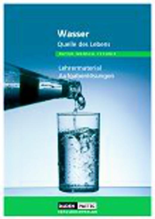 Duden Natur - Mensch - Technik - Wasser - Quelle des Lebens - Lehrermaterial