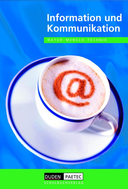 Duden Natur - Mensch - Technik - Information und Kommunikation - Schülerbuch