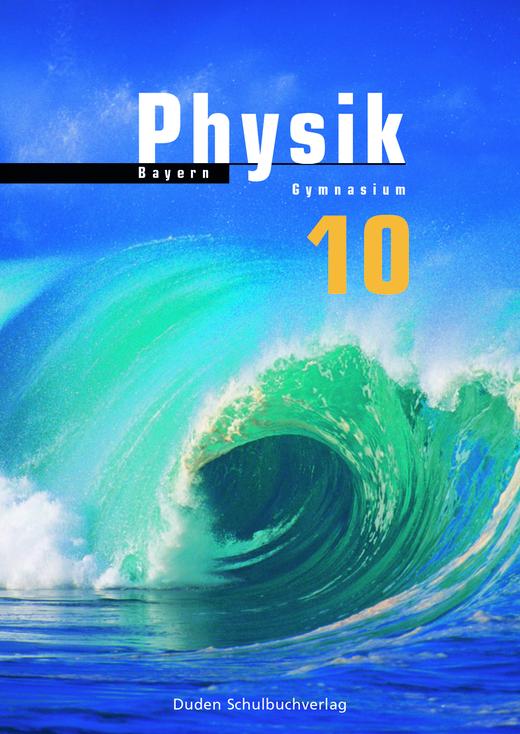 Duden Physik - Schülerbuch - 10. Schuljahr