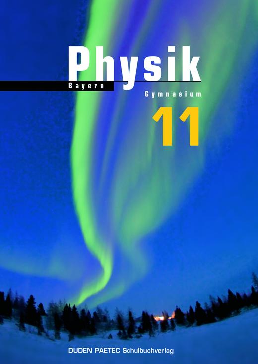 Duden Physik - Schülerbuch - 11. Schuljahr