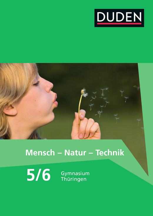 Duden Mensch - Natur - Technik - Schülerbuch - 5./6. Schuljahr