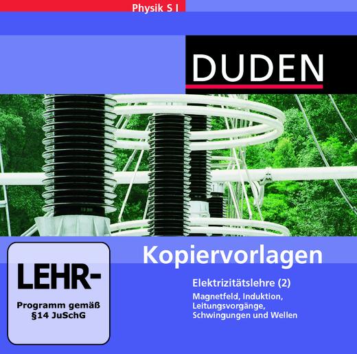 Duden Physik - Elektrizitätslehre - Band 2 - Kopiervorlagen auf CD-ROM