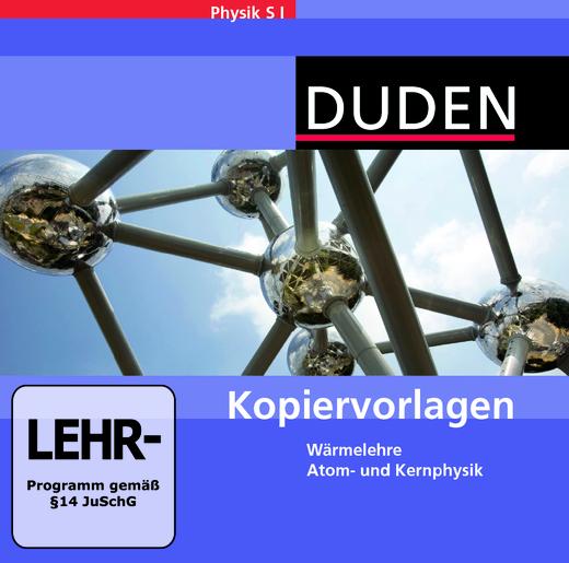 Duden Physik - Wärmelehre, Atom- und Kernphysik - Kopiervorlagen auf CD-ROM