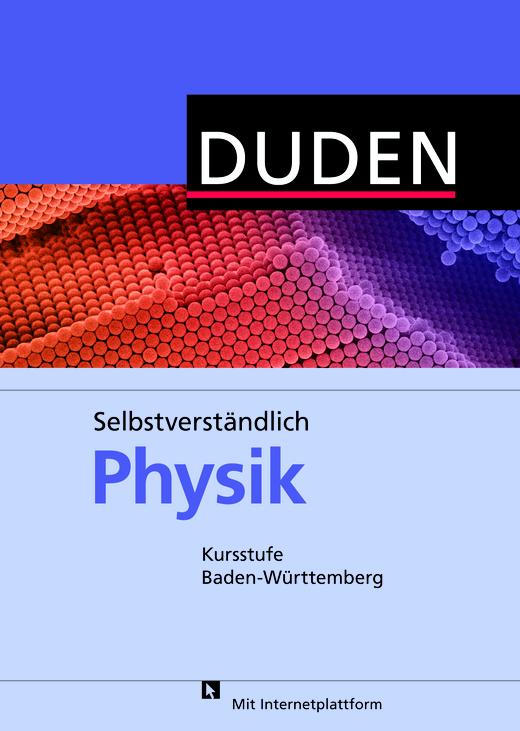 Selbstverständlich Physik - Schülerbuch - Kursstufe