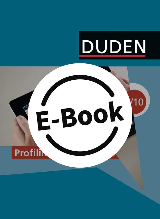 Duden Informatik - Profilinformatik (2. Auflage) - Schwerpunkt gesellschaftswissenschaftliches Profil - Schülerbuch als E-Book - 9./10. Schuljahr