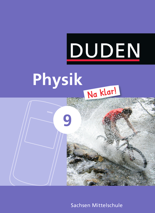 Physik Na klar! - Schülerbuch - 9. Schuljahr