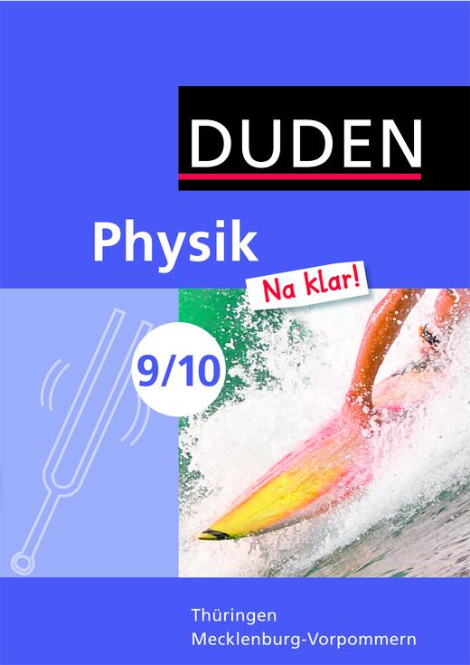 Physik Na klar! - Schülerbuch - 9./10. Schuljahr