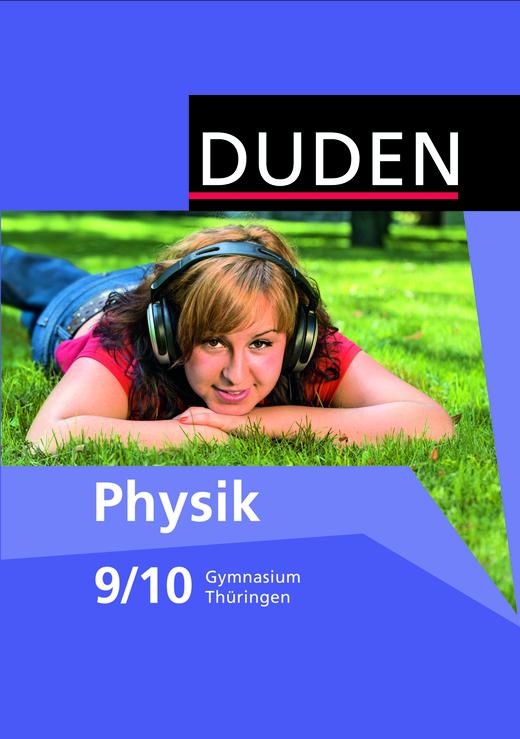 Duden Physik - Schülerbuch - 9./10. Schuljahr