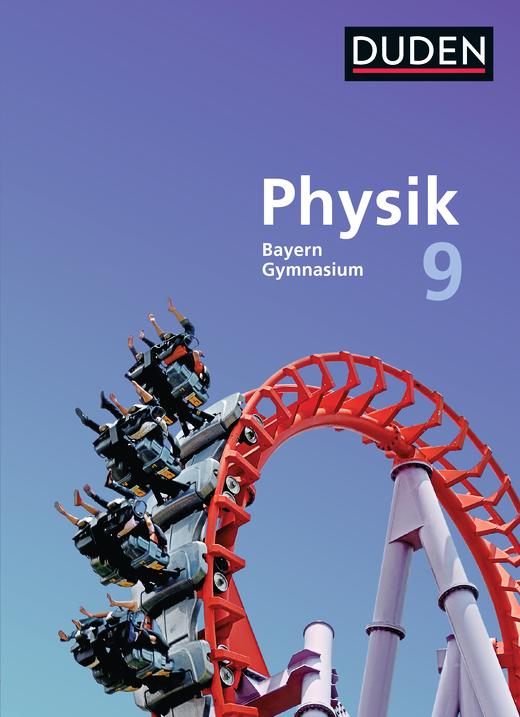 Duden Physik - Schülerbuch - 9. Jahrgangsstufe