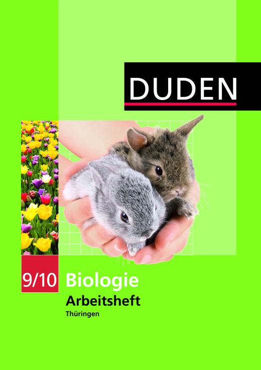 Duden Biologie - Arbeitsheft - Thüringen - 9./10. Schuljahr