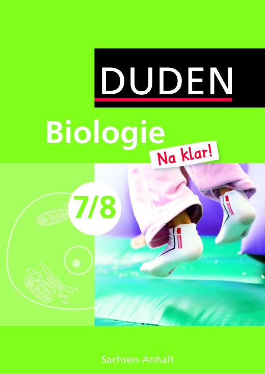 Biologie Na klar! - Schülerbuch - 7./8. Schuljahr