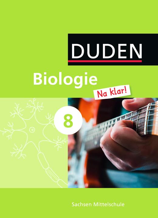 Biologie Na klar! - Schülerbuch - 8. Schuljahr