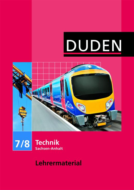 Duden Technik - Lehrermaterial - 7./8. Schuljahr