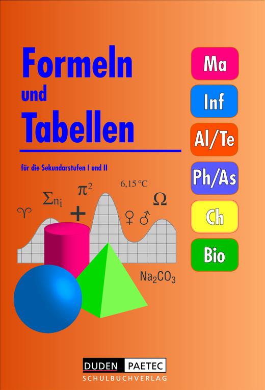 Duden Formeln und Tabellen - Formelsammlung - Sekundarstufe I und II