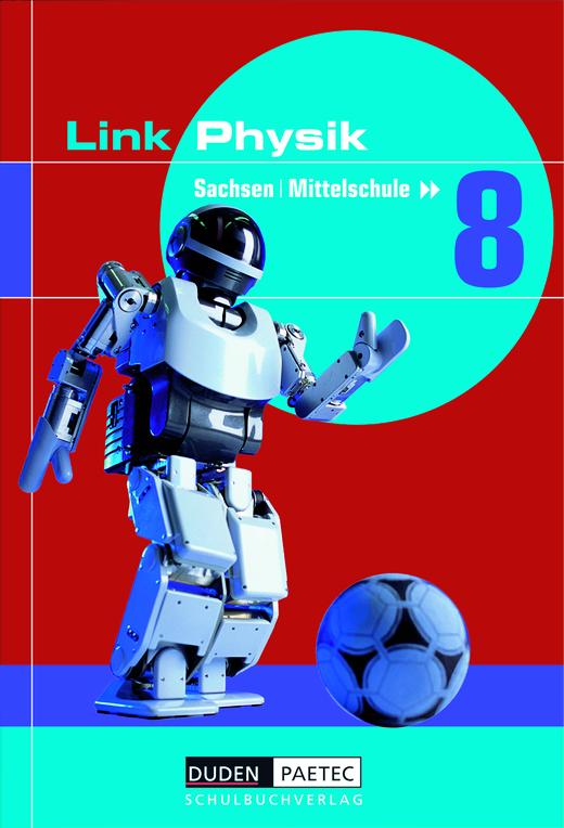 Link Physik - Schülerbuch - 8. Schuljahr
