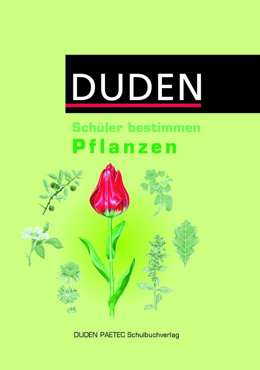 Schüler bestimmen - Pflanzen - Schülerbuch