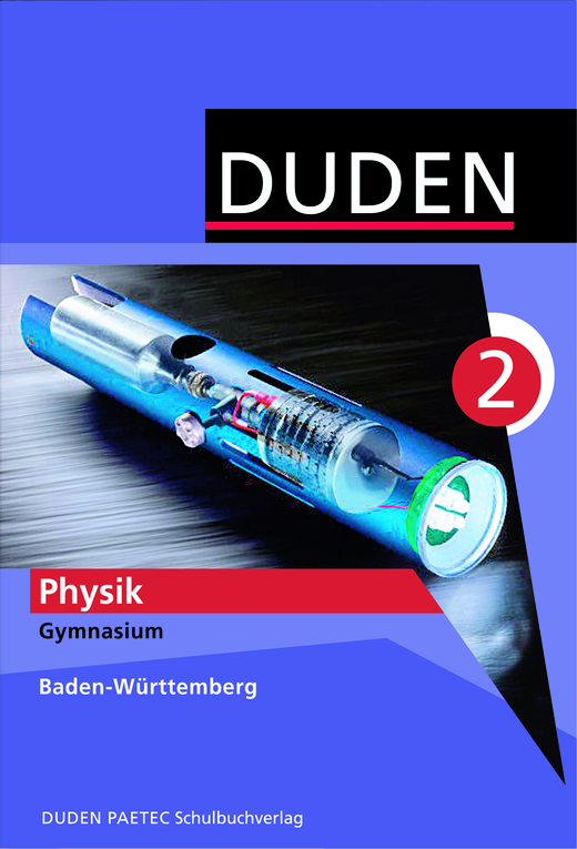 Duden Physik - Schülerbuch - Band 2: 9./10. Schuljahr
