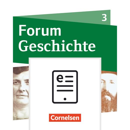 Forum Geschichte - Neue Ausgabe - Schülerbuch als E-Book - Band 3