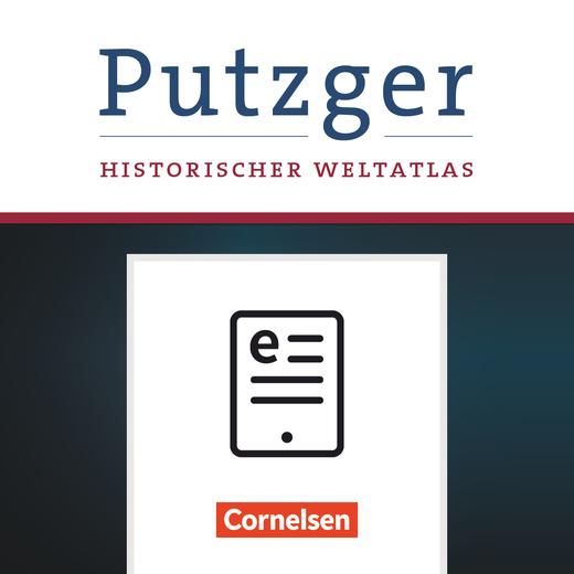 Putzger - Historischer Weltatlas - Kartenausgabe als E-Book