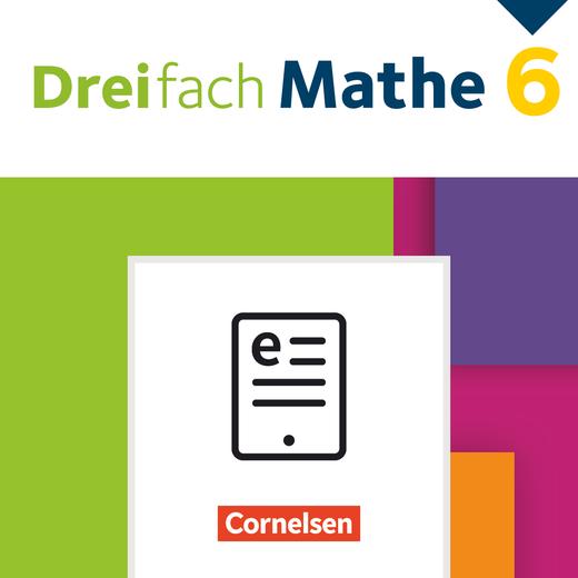 Dreifach Mathe - Schülerbuch als E-Book - 6. Schuljahr