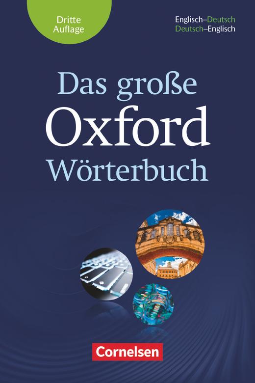 Das große Oxford Wörterbuch - Wörterbuch mit beigelegtem Exam Trainer - B1-C1