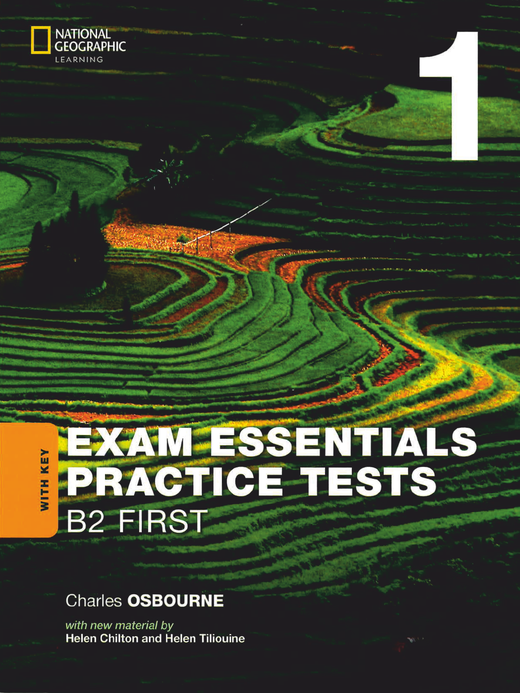 Exam Essentials Practice Tests - Practice Tests 1 - Practice Tests with Key - Cambridge English: First (FCE)