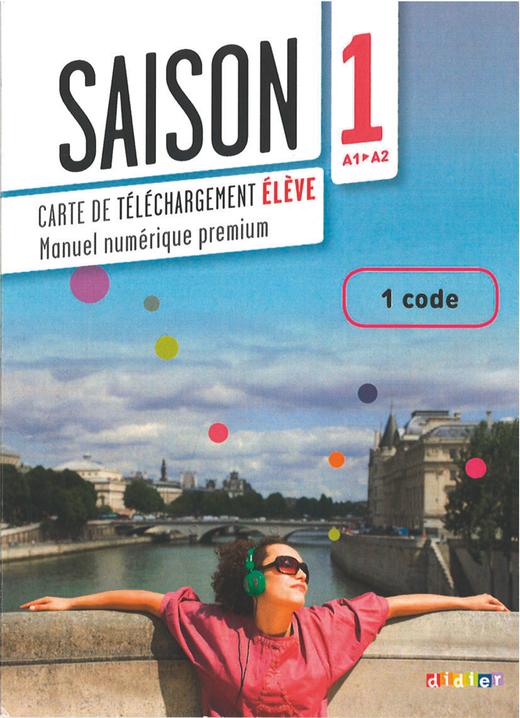 Saison - Manuel numérique premium - Carte élève - Livre de l'élève + Cahier d'activités interactif - Freischaltcode für Lernende - Band 1: A1